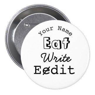 Writers Name Badge Eat Write Edit Personalized Pinback Button