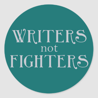 Writers not Fighters Classic Round Sticker
