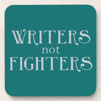 Writers not Fighters Coaster
