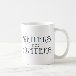 Writers not Fighters Coffee Mug