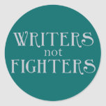 Writers not Fighters Sticker