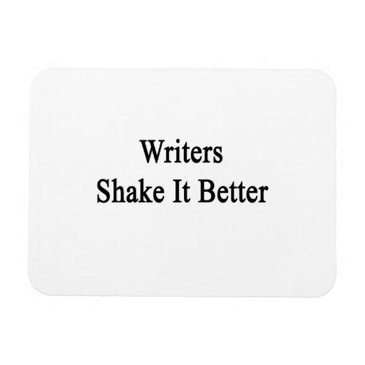 Writers Shake It Better Rectangular Photo Magnet