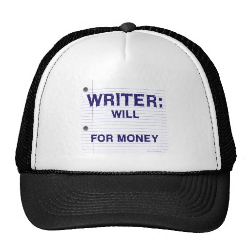 Writers Will for Money Hats