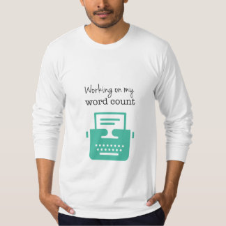 Writers | Word Count | T-Shirt
