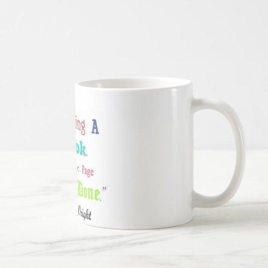 Writers Writers Everywhere V.2 Coffee Mug