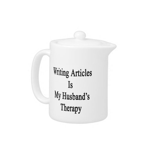 Writing Articles Is My Husband's Therapy