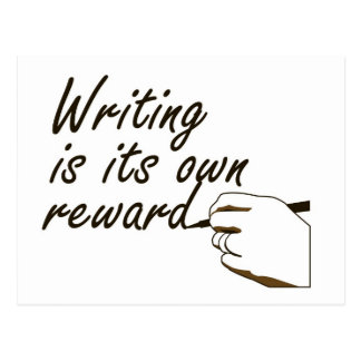 Writing is Its Own Reward Postcard