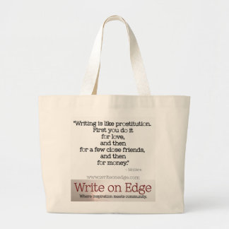 Writing is like prostitution. Moliere Quote Tote Tote Bag