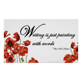 Writing is Painting with Words Quote Poster