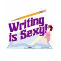 http://rlv.zcache.com/writing_is_sexy_tshirt-p2351957393638833143s19_125.jpg