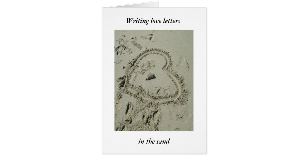 Writing Love Letters In The Sand Greeting Card