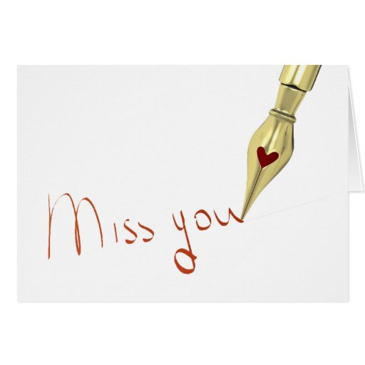 Writing Miss You Greeting Cards