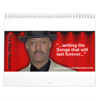 writing the Songs that will last forever Wall Calendars