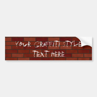 Writings on the brick wall bumper stickers