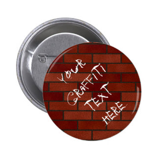 Writings on the brick wall pinback buttons
