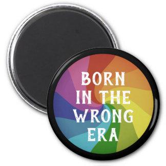 Wrong Era Magnet