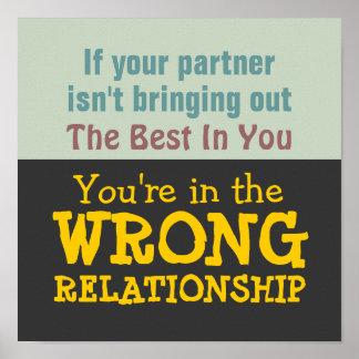 WRONG RELATIONSHIP Poster Print
