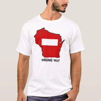 wrong-way-WI2, Wrong Way T-Shirt