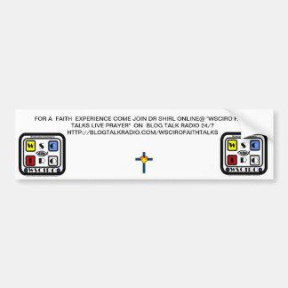 WSCIRO FAITH TALKS LIVE PRAYER BUMPER STICKER