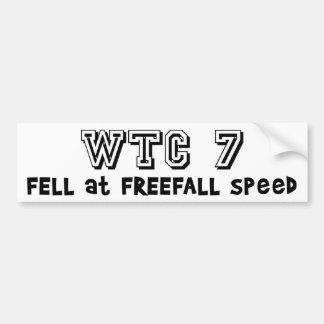 WTC7 fell at freefall speed Car Bumper Sticker