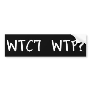 wtc7 wtf? bumper sticker