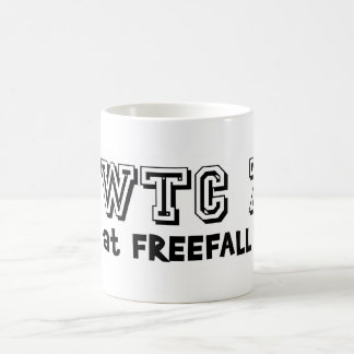 WTC 7 fell at free fall speed Coffee Mug