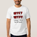 WTC 7 WTF? building 7 fell at free fall speed T-Shirt