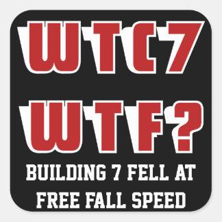 WTC 7 WTF? on black Square Sticker