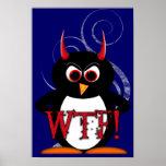 WTF? Evil Penguin™ Poster