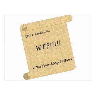 WTF!!! from the Founding Fathers Postcard