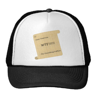 WTF!!! from the Founding Fathers Trucker Hat