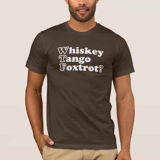 WTF? Funny saying T-Shirt
