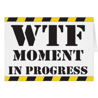 WTF Moment in Progress Card