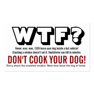 ¿WTF? Perro dejado en la advertencia caliente del  Plantilla De Tarjeta De Visita