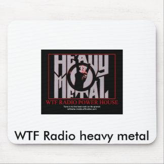 WTF Radio heavy metal mouse pad