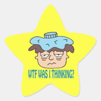WTF Was I Thinking Star Sticker