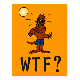 WTF Werewolf Postcard