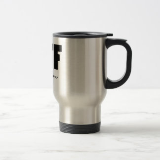 WTF What the Foobar 15 Oz Stainless Steel Travel Mug