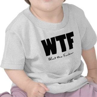 WTF What the Foobar Tee Shirt