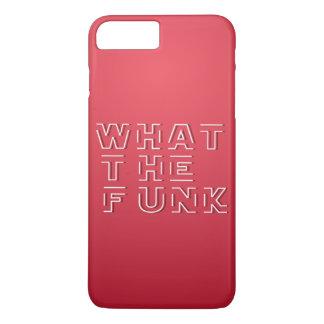 WTF - What The FUNK iPhone 8 Plus/7 Plus Case