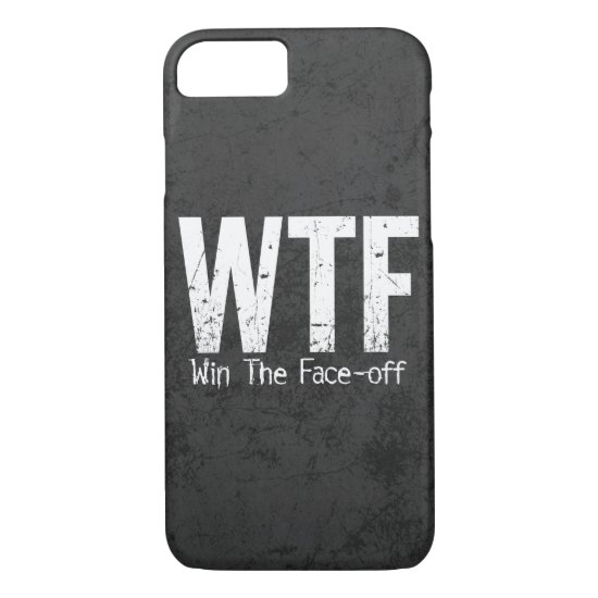 WTF: Win The Face-off (Hockey) iPhone 8/7 Case