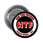 WTF - Win The Future Button