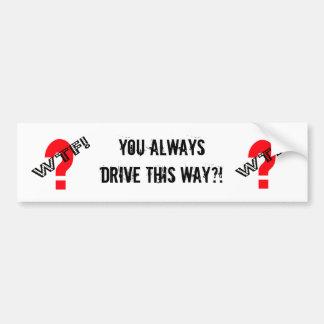 WTF With Question Mark Car Bumper Sticker