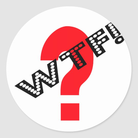 WTF With Question Mark Classic Round Sticker