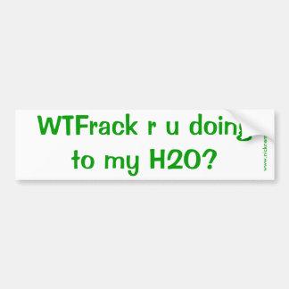 ¿WTFrack es usted que hace? Etiqueta De Parachoque