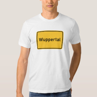 Wuppertal, Germany Road Sign Shirt