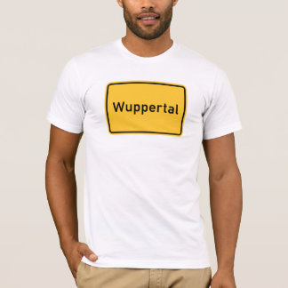 Wuppertal, Germany Road Sign T-Shirt