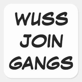 Wuss Anti Gang Sticker