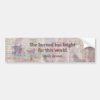 Wuthering Heights Quote by Emily Bronte Car Bumper Sticker