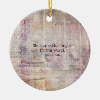 Wuthering Heights Quote by Emily Bronte Ceramic Ornament
